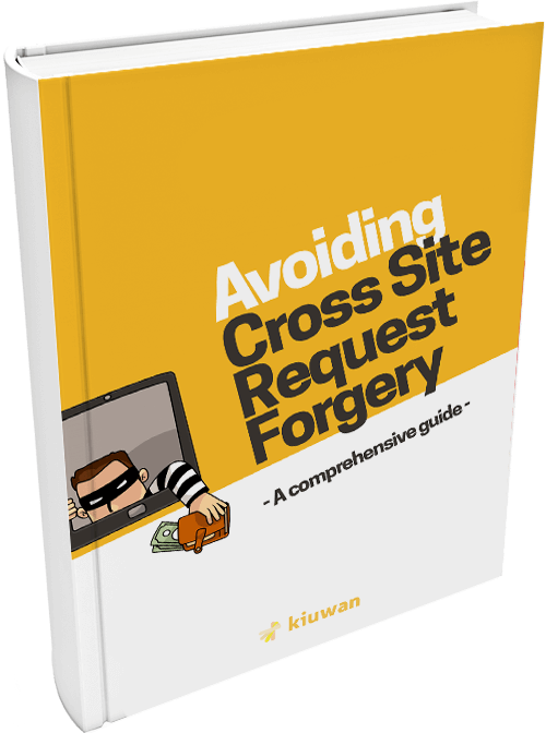 Avoiding Cross Site Request Forgery – A comprehensive guide